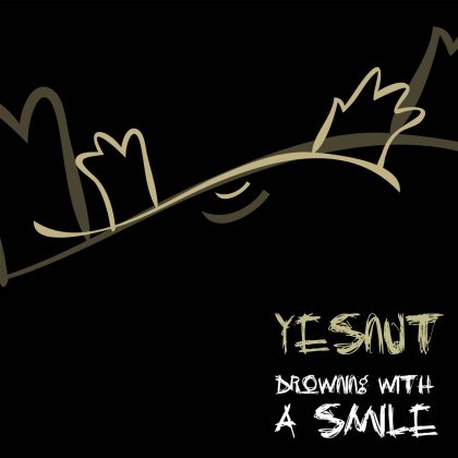 Yesnut / Drowning with a Smile