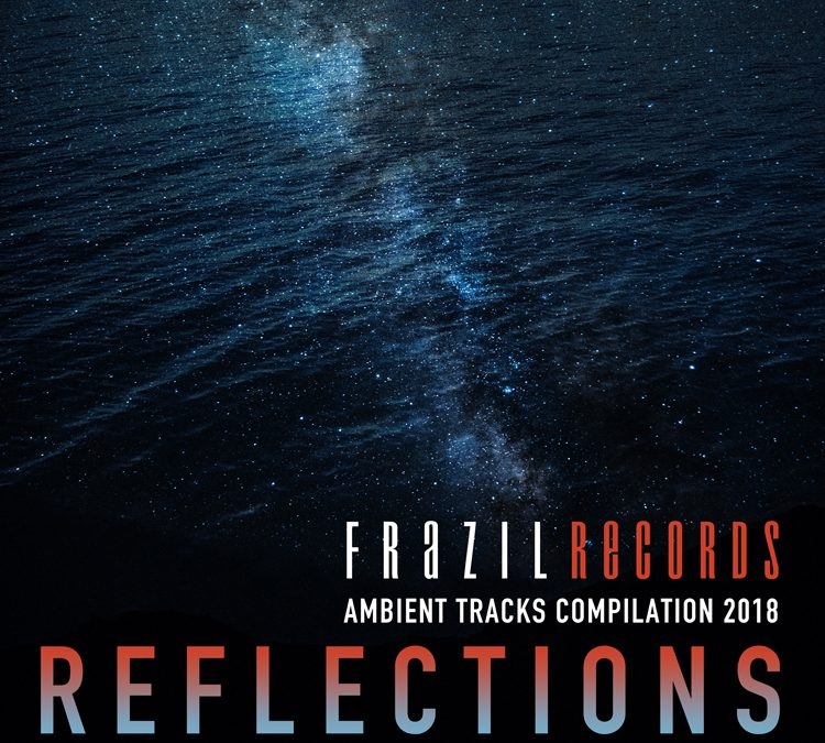 Reflections / AMBIENT TRACKS 2018