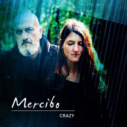 Mercibo / Crazy