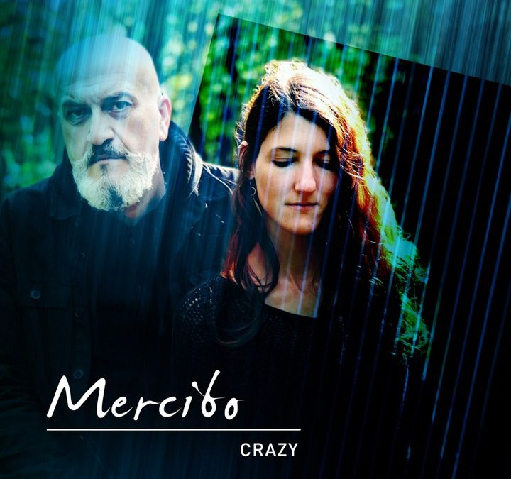 Mercibo / Crazy
