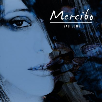 Mercibo / A Sad Song