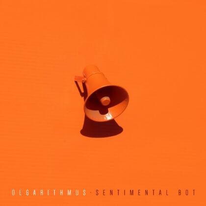Olgarithmus – Sentimental Bot