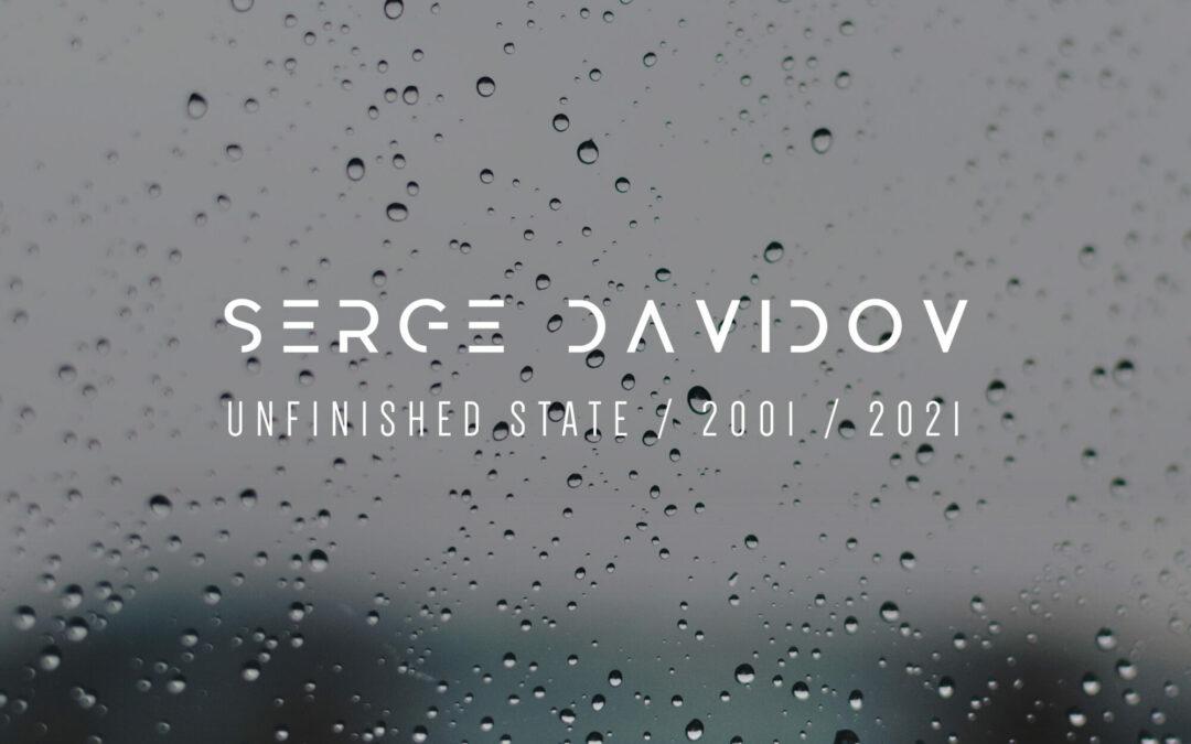 Serge Davidov / Unfinished State